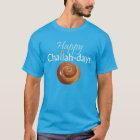 Happy Challah-days T-Shirt