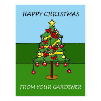 Happy Christmas from your gardener. Postcard
