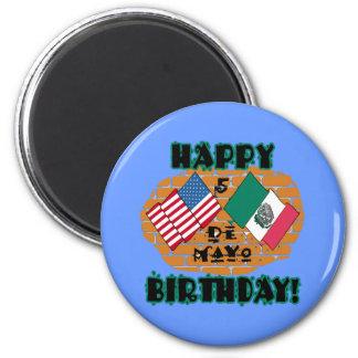 Happy Cinco de Mayo Birthday 6 Cm Round Magnet