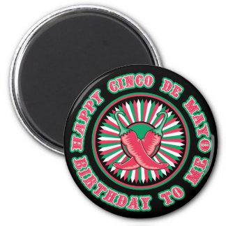 Happy Cinco de Mayo Birthday! Magnets