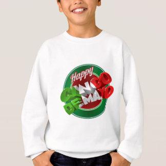 Happy Cinco De Mayo Label Sign Sweatshirt