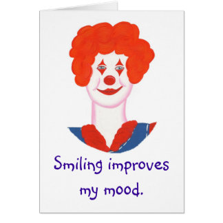 Happy Clown Face, Smiling improves my mood Greeting Card