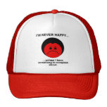 Happy Complainer Cap