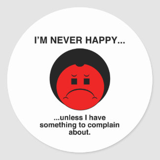 Happy Complainer Round Stickers