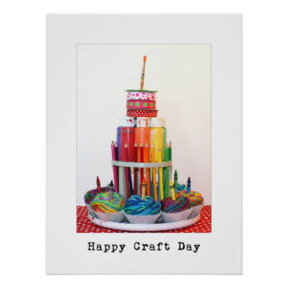 """Happy Craft Day """"Craft Cake""""  Photography Poster"""