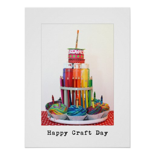 "Happy Craft Day ""Craft Cake""  Photography Posters"