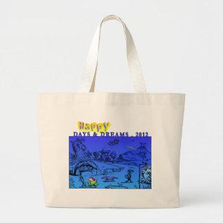 Happy Days & Dreams 2012 Tote Bag