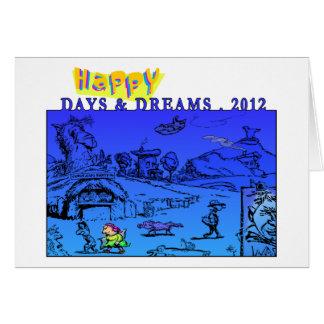 Happy Days & Dreams 2012 Greeting Card