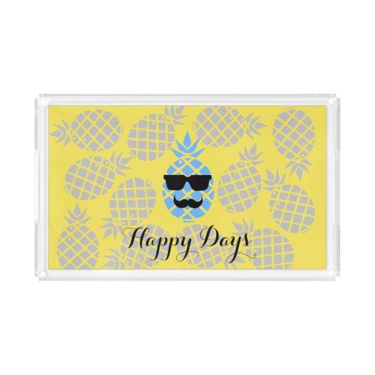 """Happy Days"" Pineapple tray"