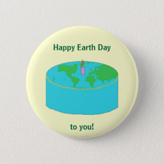 """""""Happy Earth Day to you!"""" pin"""