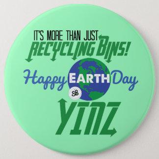 Happy Earth Day Yinz Mega Button Pin - Green