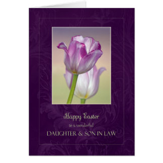 Happy Easter Daughter & Son in Law Card / Tulips