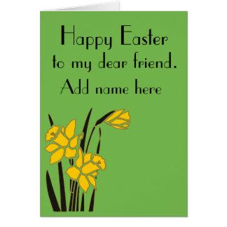 Happy Easter, dear friend. Card