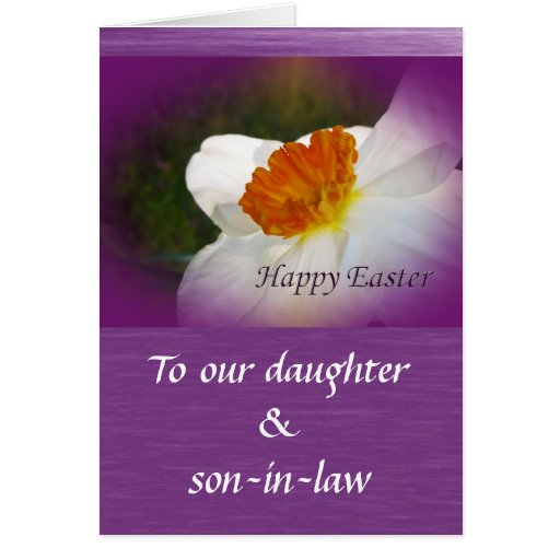 Happy Easter Narcissus Daughter, Son-In-Law Cards