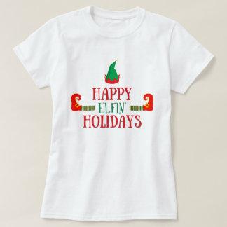 Happy Elfin Holidays Christmas T-Shirt