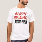 Happy Ending Massage Parlour T-Shirt