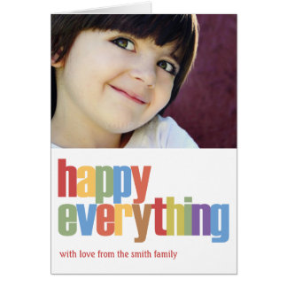 Happy Everything Holiday Photo Card Card
