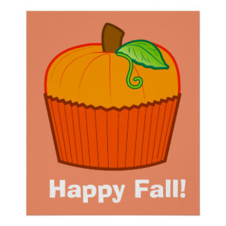 Happy Fall with a Pumpkin Cupcake Poster