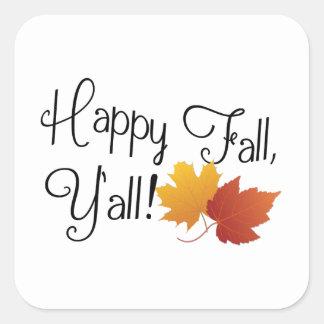 Happy Fall Ya'll It's Autumn Non-Halloween Harvest Square Sticker