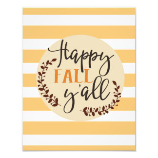 Happy Fall Y'all Photographic Print