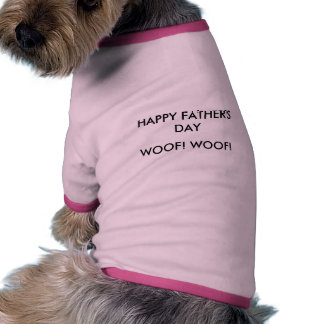 HAPPY FATHER S DAY WOOF WOOF PET CLOTHING