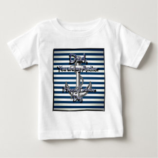 Happy Fathers Day Anchor Baby T-Shirt