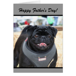 Happy Father's Day Black Pug Dog greeting card