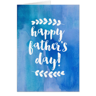 Happy Father's Day   Blue Watercolor Greeting Card