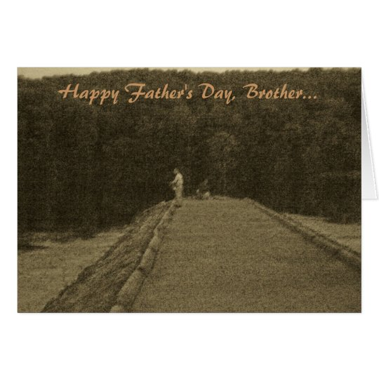 Happy Father's Day, Brother-Card Card