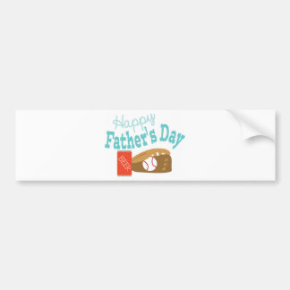 Happy Fathers Day Bumper Sticker