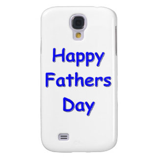 Happy Fathers Day Samsung Galaxy S4 Case