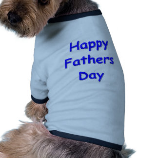 Happy Fathers Day Dog T-shirt