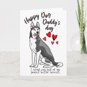 6cacb227 Happy Father's Day from your Siberian Husky Dog Card