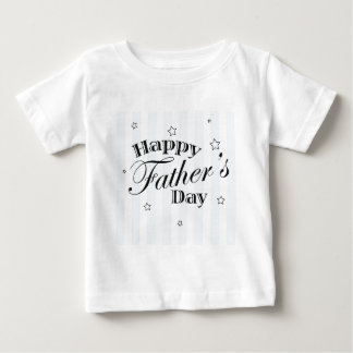 Happy Father's Day Message Baby T-Shirt