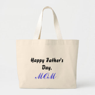 Happy Father's Day,MOM Bag