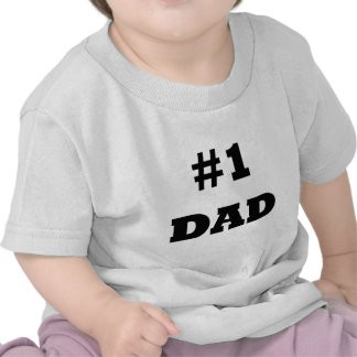 Happy Father's Day - Number 1 Dad - #1 Dad Shirt