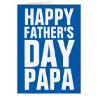 Happy Fathers Day Papa greeting card for dad