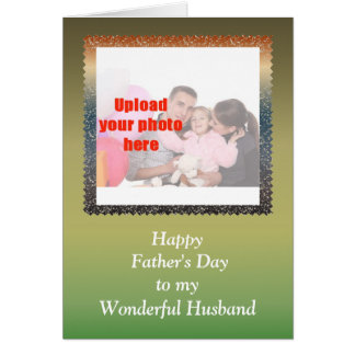 Happy Father's Day to Husband from Wife add photo Card