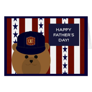 Happy Father's Day to my EMT Hero & Dad! Card
