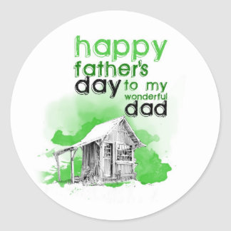 Happy father's day to my wonderful you give classic round sticker