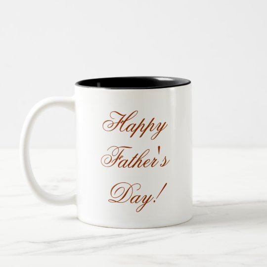 Happy Father's Day! Two-Tone Coffee Mug