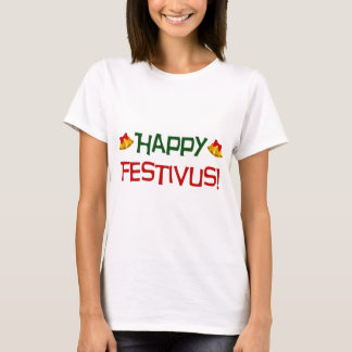 Happy Festivus - Design 1 T-Shirt