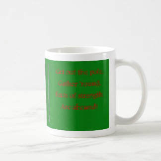 Happy Festivus humor funny Feats of strength Mug