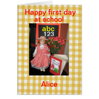 Happy first day at school alice greeting card