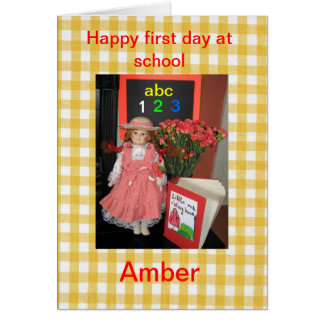 Happy first day at school Amber Greeting Card