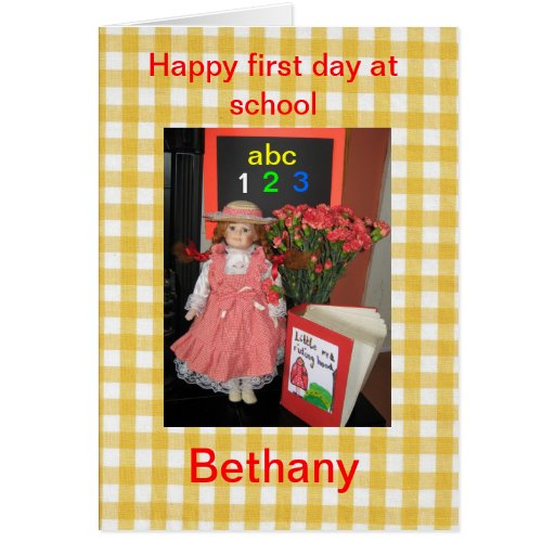 Happy first day at school Bethany Greeting Cards