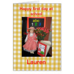 Happy first day at school Lauren Greeting Cards