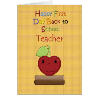 Happy First Day Back to School Teacher Greeting Cards
