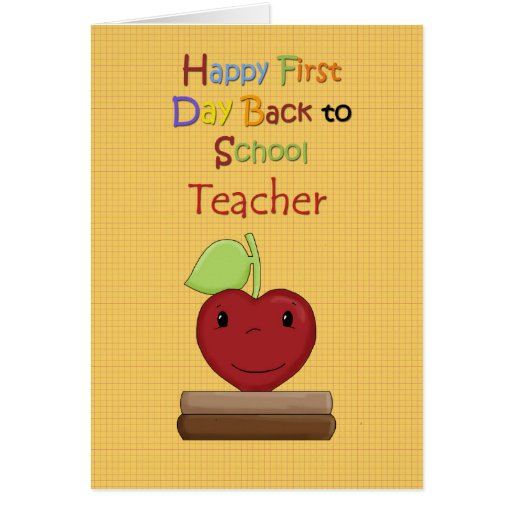 Happy First Day Back to School, Teacher Greeting Cards