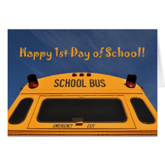 Happy First Day of School Bus Greeting Card